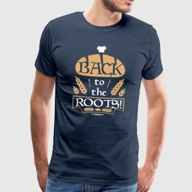 BACK to the Roots! - Männer Premium T-Shirt