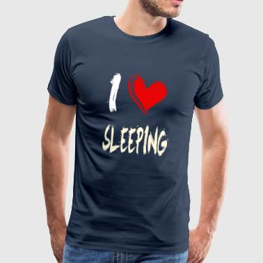 I Love Sleep I love to sleep - Men's Premium T-Shirt