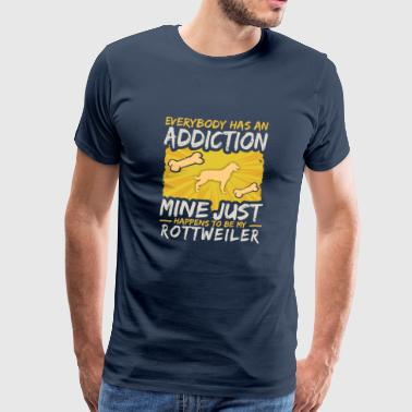 Rottweiler Funny Dog Addiction - Camiseta premium hombre