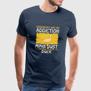 Duck Addiction Funny Farm Animal Lover - Mannen Premium T-shirt