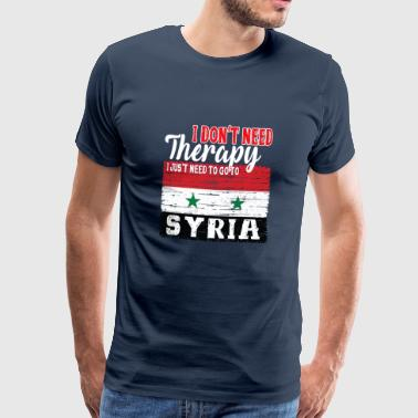 Ost-west I don't need Therapy - Go to Syria - Männer Premium T-Shirt