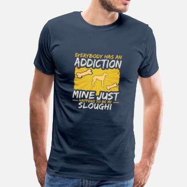 Has Sloughi Funny Dog Addiction - Men's Premium T-Shirt