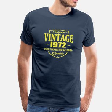 Born 1972 Vintage 1972 - Men's Premium T-Shirt