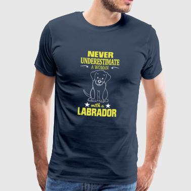 NEVER UNDERESTIMATE A WOMAN WITH A LABRADOR! - Men's Premium T-Shirt