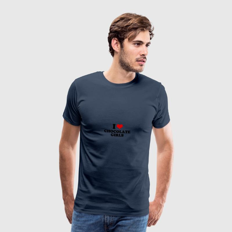 I love chocolate girls - Men's Premium T-Shirt