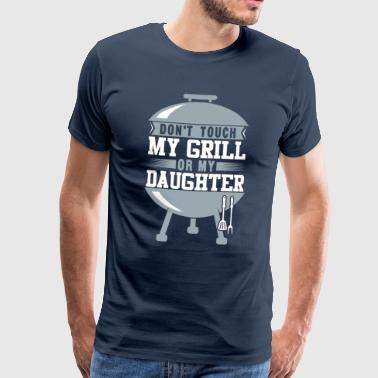 My Grill My Daughter Funny BBQ Shirt - Men's Premium T-Shirt