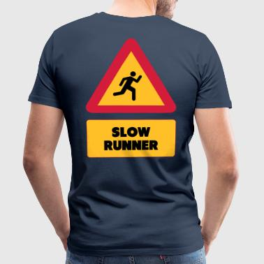 Run Slow Runner - T-shirt Premium Homme