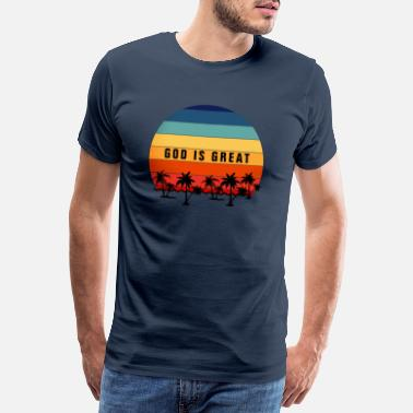 Word GOd Is Great Vintage Retro Sunset - Christian - Men's Premium T-Shirt