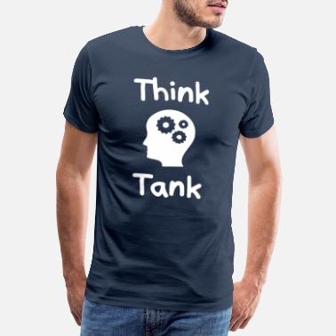 Roue Dentée Think Tank Think Tank Thinker Gift Student - T-shirt premium Homme