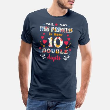 Ten 10th Birthday Gifts This Princess Girl Is 10 Doubl - Men's Premium T-Shirt
