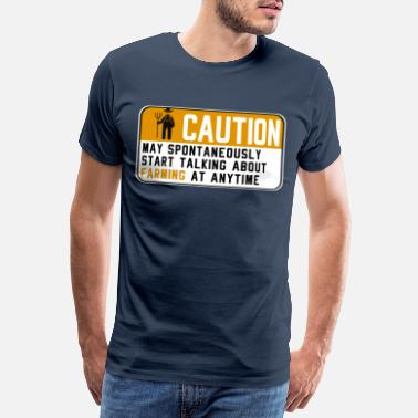 Warning Attention farmer warning sign | Watching gift - Men's Premium T-Shirt