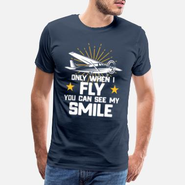 Pilot Flying - Only when I fly saying - Men's Premium T-Shirt
