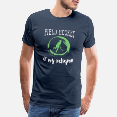 Field Hockey Girl Funny Womens & Girls Field Hockey Gift Its My - Men's Premium T-Shirt