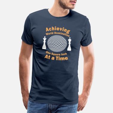 460deac34 Temas Divertidos Divertido ajedrez logrando la dominación mundial una plaza  - Camiseta premium hombre