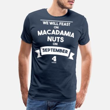 Jordnöt National Macadamia Nut Day Dessert - Premium T-shirt herr