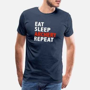 Sleep Eat Sleep Archery Repeat Hunting Bow Arrow - Men's Premium T-Shirt