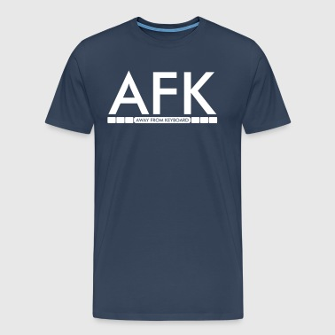 AFK - Away from keyboard - T-shirt Premium Homme