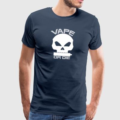 Vape or the (white) - Men's Premium T-Shirt