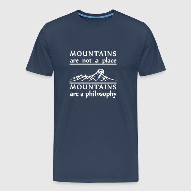 Mountains are not a place - T-shirt Premium Homme