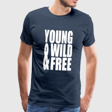 Young Wild and Free II - Men's Premium T-Shirt