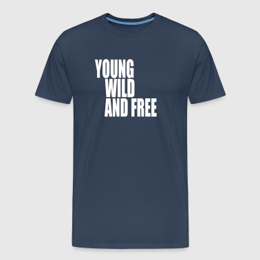Young Wild and Free III - Men's Premium T-Shirt
