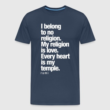 My Religion is Love - Männer Premium T-Shirt