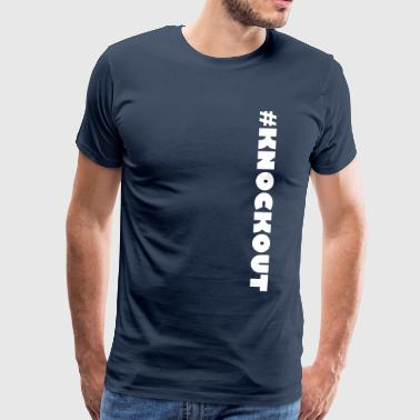 #KNOCKOUT - Premium-T-shirt herr