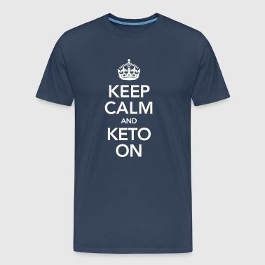 Keep Calm And Keto On - Koszulka męska Premium