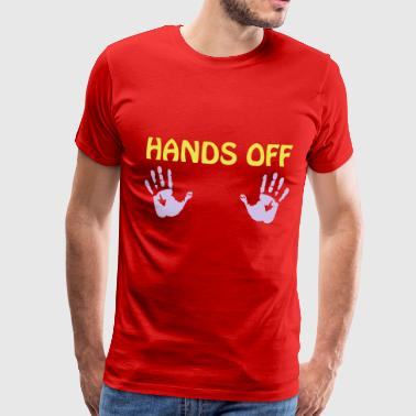 hands off - Men's Premium T-Shirt