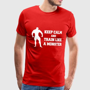 Keep Calm an train like a monster - Men's Premium T-Shirt