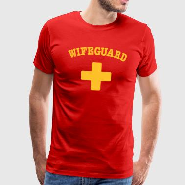 wife guard - Men's Premium T-Shirt