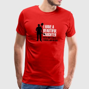 I have a beautiful daughter - Mannen Premium T-shirt