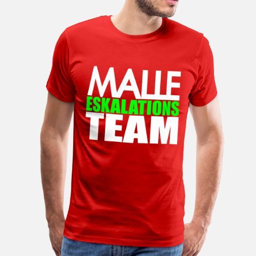 Malle Eskalations Team Lustige Gruppen Sprüche Von Xsylx Spreadshirt