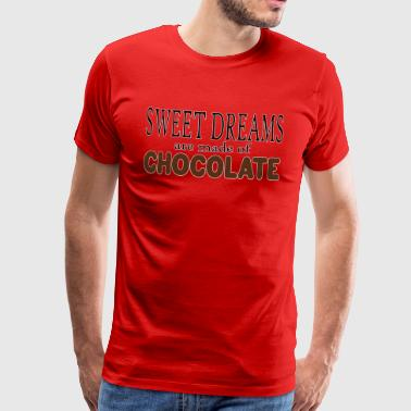 Chocolate Sweet dreams are made of chocolate - Men's Premium T-Shirt