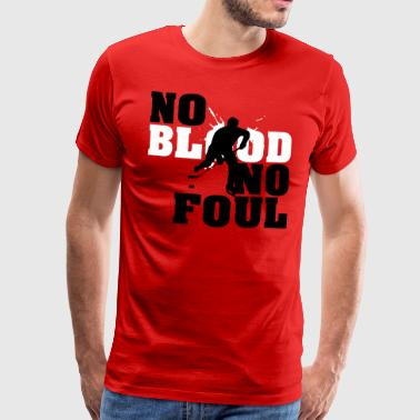 Hockey: No blood no foul - Men's Premium T-Shirt