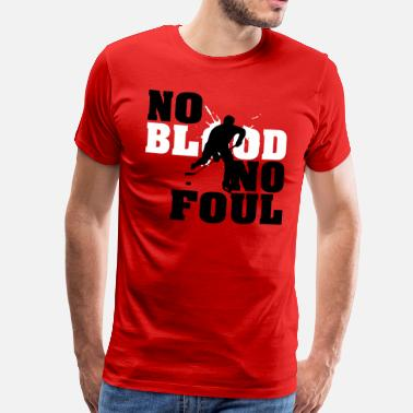 Lustig Eishockey Hockey: No blood no foul - Männer Premium T-Shirt