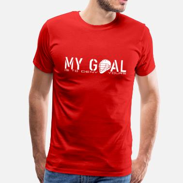 Lacrosse Apparel My Goal (Lacrosse Goalie) - Men's Premium T-Shirt
