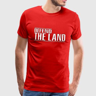 Defend the land - Men's Premium T-Shirt