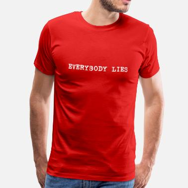 Traue Niemandem everybody lies typewriter - Männer Premium T-Shirt
