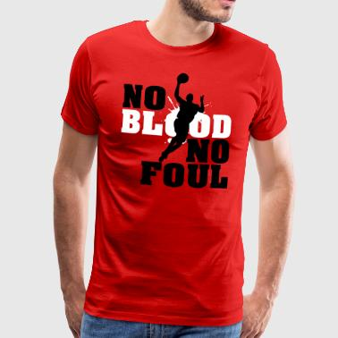 Baskettball: No blood no foul - Miesten premium t-paita