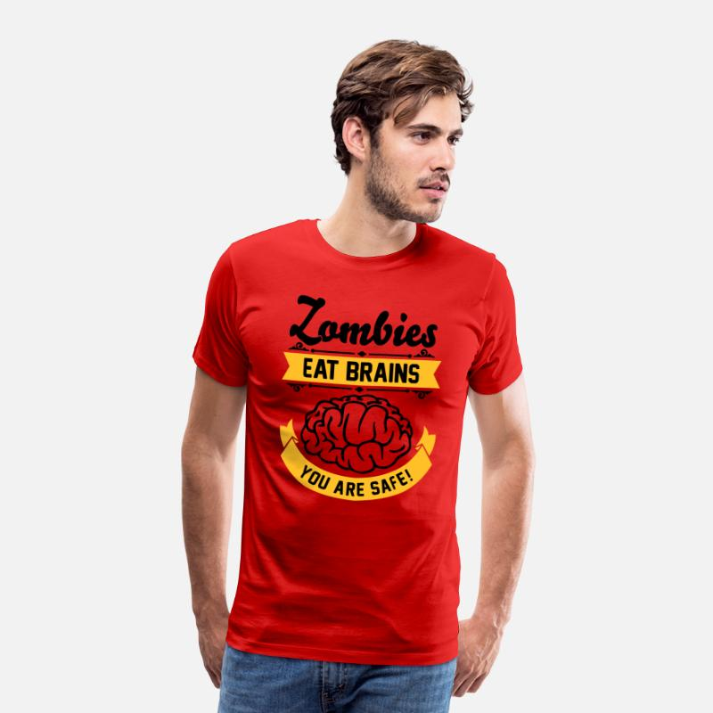 Humour T-shirts - Zombies eat Brains you are safe! - T-shirt premium Homme rouge