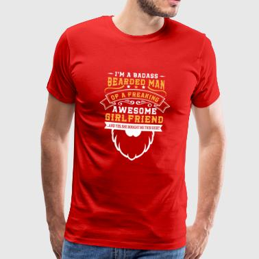 Badass bearded man of freaking awesome girlfriend - T-shirt Premium Homme