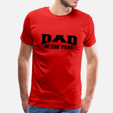 Daddy Of The Year Dad of the year - Premium T-skjorte for menn