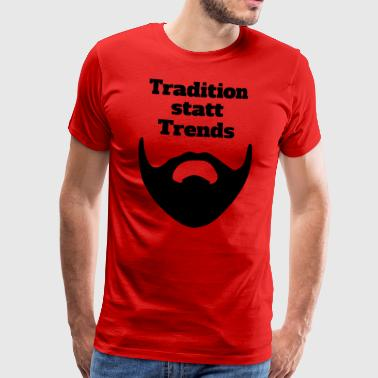 Tradition afholdt Trends - Herre premium T-shirt