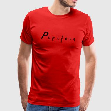 Pipifein by far - Men's Premium T-Shirt