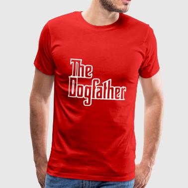 Dogfather The Dogfather - Hunde Daddy, Stolzer Hundebesitzer - Männer Premium T-Shirt