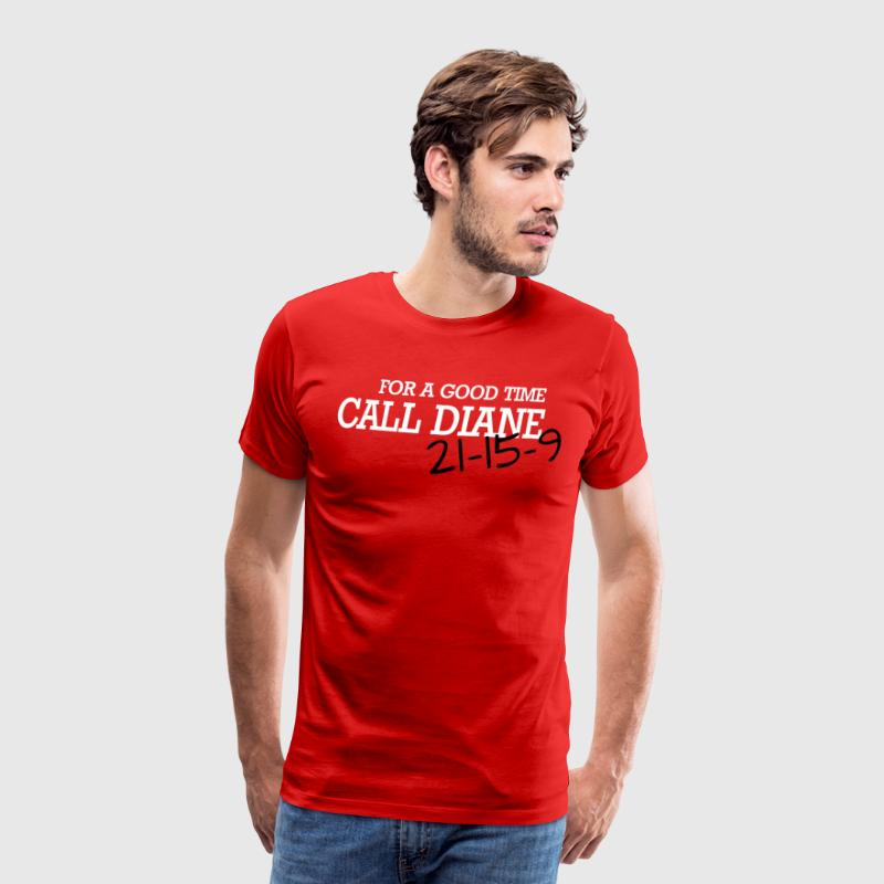 For a good time, call DIANE: Crossfit - T-shirt Premium Homme