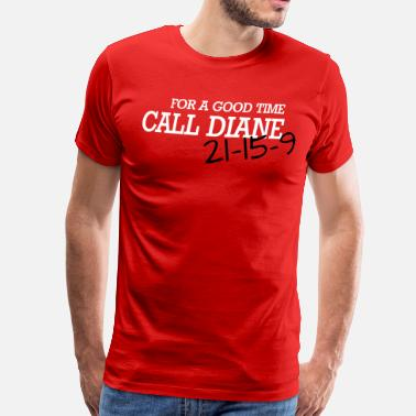 Wanker Cross Fit For a good time, call DIANE: Crossfit - Men's Premium T-Shirt