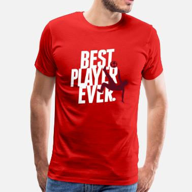 Roucoulette Best player ever - T-shirt Premium Homme