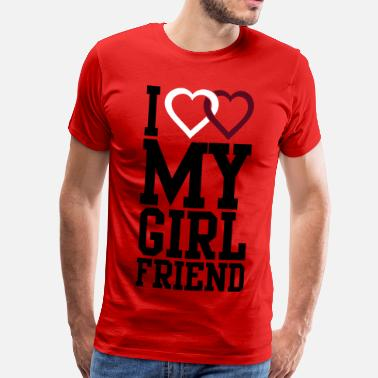 I Love I love my Girlfriend - Männer Premium T-Shirt